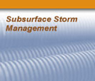 Subsurface Storm Management